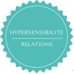 les relations des hypersensibles